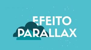 O que é Efeito Parallax? Como funciona?